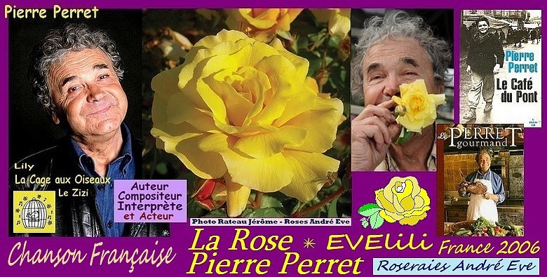 Rose pierre perret evelili rateau jerome andre eve france 2006